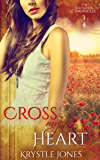 Cross My Heart (The Red Sector Chronicles Book 3)