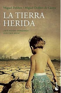 La tierra herida (nuevo) (Imago Mundi): Amazon.es: Delibes de Castro, Miguel, Delibes, Miguel: Libros