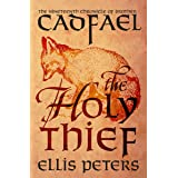 The Holy Thief (The Chronicles of Brother Cadfael Book 19)