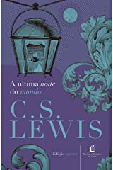 A última noite do mundo (Clássicos C.S. Lewis) eBook Kindle