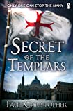 Secret of the Templars (The Templars series)