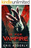 V is for Vampire: A Blood Accord Prequel