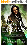 Black Dreams: A Quentin Black Paranormal Mystery Romance (Quentin Black Mystery Book 11)