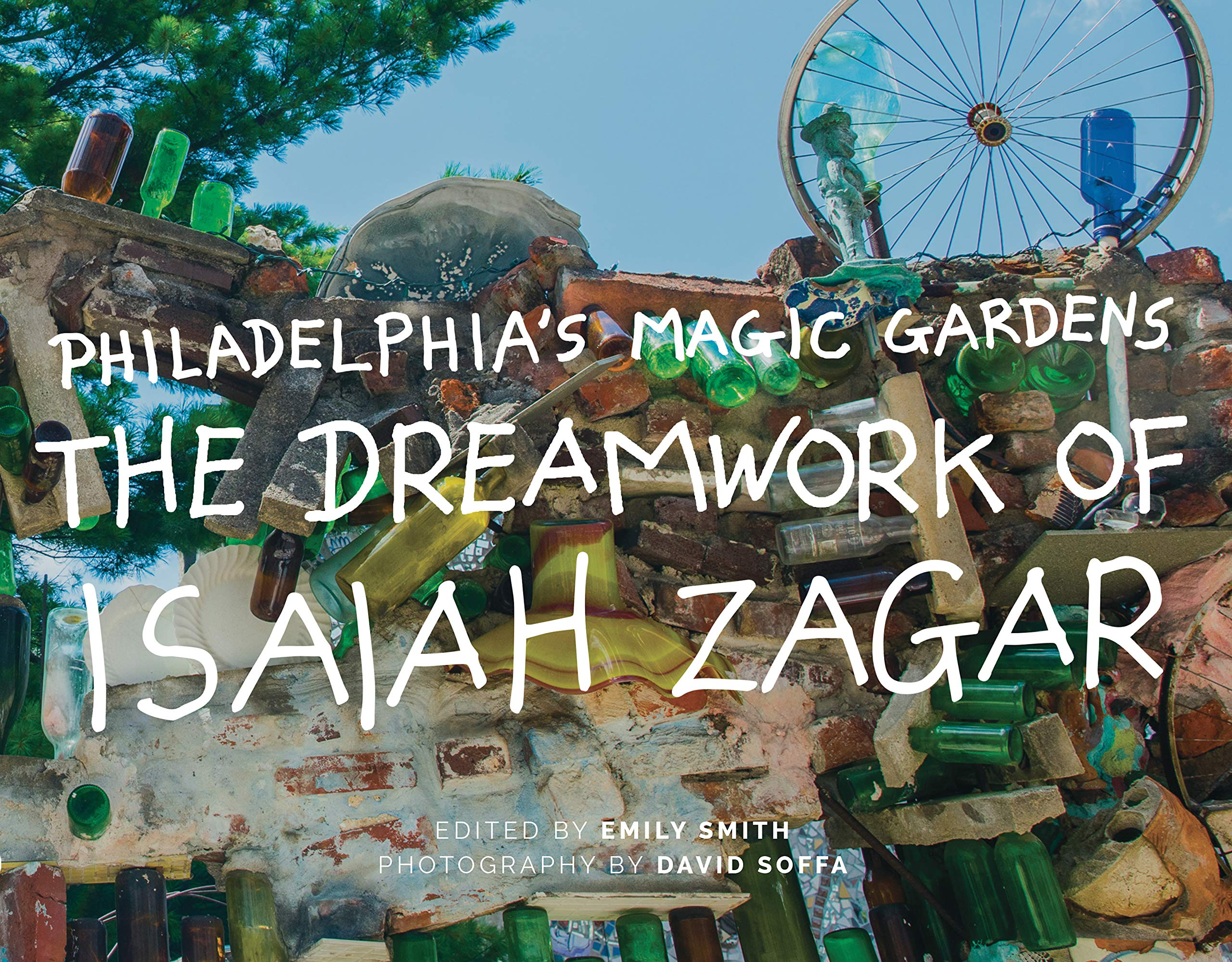 Philadelphia S Magic Gardens The Dreamwork Of Isaiah Zagar