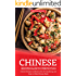 Chinese Recipes Made to Perfection: Chinese Recipes Cookbook with 26 Tantalizing, and Easy-to-Make Chinese Meals