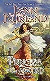 Princess of the Sword (A Novel of the Nine Kingdoms Book 3)