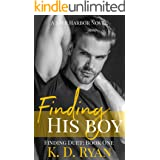 Finding His Boy: An MM Age Gap Daddy Romance: Finding Duet: Book One (Safe Harbor 1)
