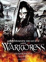 Warrioress - Kriegerinnen des Lichts