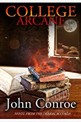 College Arcane: A Novel from the Demon Accords Kindle Edition