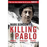 Killing Pablo: The True Story Behind the Hit Series 'Narcos'