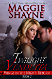 Twilight Vendetta (Wings in the Night: Reborn Book 2)