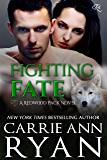 Fighting Fate (Redwood Pack Book 6)