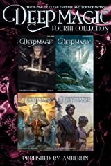 Deep Magic - Fourth Collection (Deep Magic collections) Kindle Edition