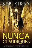Nunca Claudiques: Un emocionante y trepidante thriller