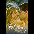 Blown Away: A Novel