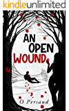 An Open Wound: the apple orchard 2.0