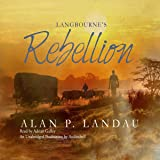 Langbourne's Rebellion: The Langbourne Series