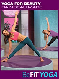 Yoga for Beauty- BeFit Yoga (Rainbeau Mars)
