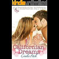 Cinder Pitch - Californian Dreams: Liebesroman