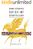 Same Stories Different Storytellers: Myth Patterns Across Civilizations