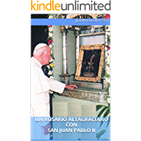 Un Rosario Altagraciano con San Juan Pablo II