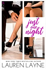 Just One Night: A Sex, Love & Stiletto Novel (Sex, Love, & Stiletto Series Book 3)