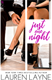Just One Night: A Sex, Love & Stiletto Novel (Sex, Love, & Stiletto Series Book 3) (English Edition)