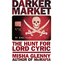 DarkerMarket: The Hunt for Lord Cyric (English Edition)
