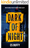 Dark of Night Episode One (Glasgow Kiss Book 1)