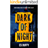 Dark of Night: Episode One