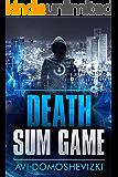 Death Sum Game: International  Conspiracy Thriller (English Edition)