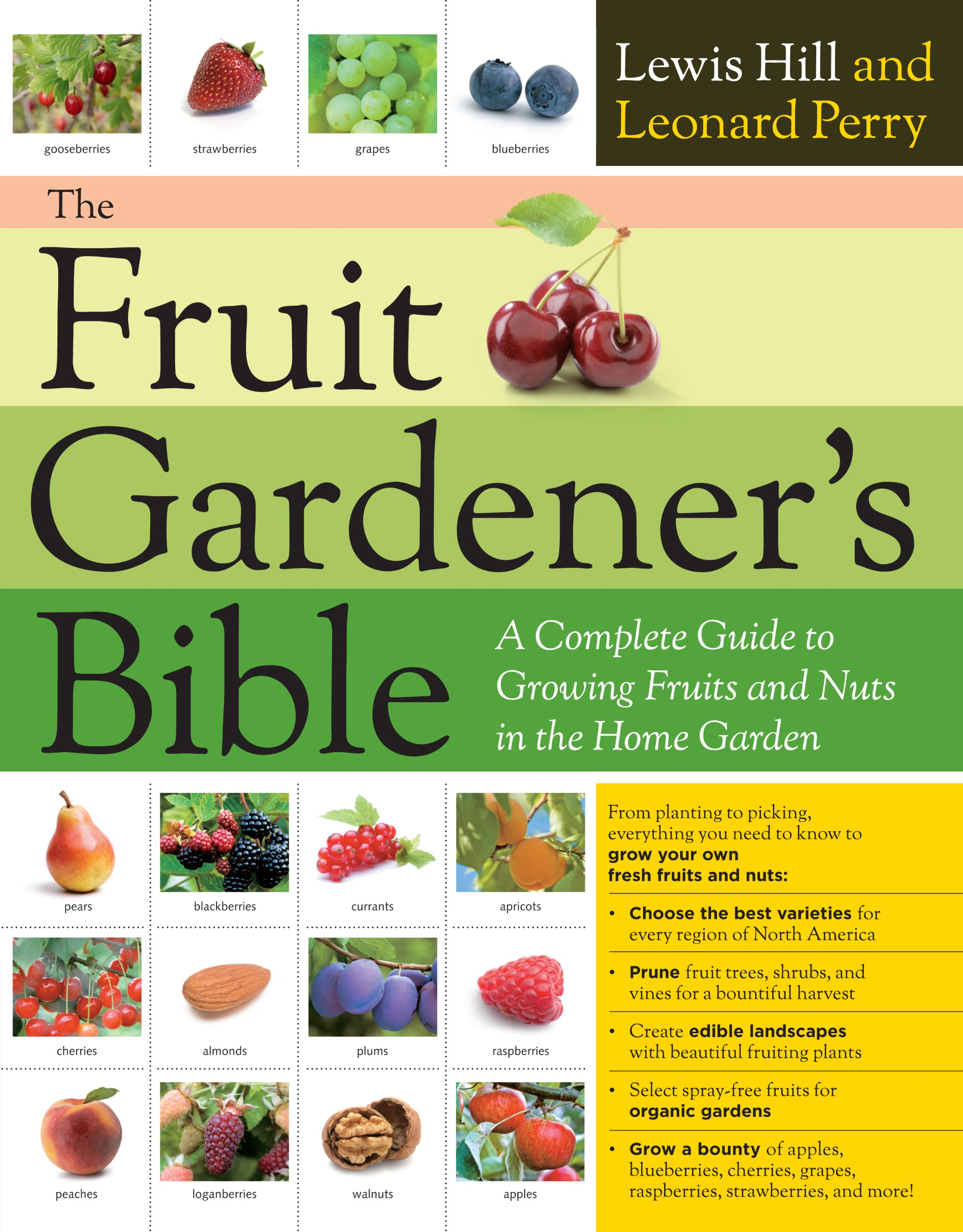 the fruit gardeners bible a complete guide to growing fruits and nuts in the home garden lewis hill leonard perry 9781603425674 amazoncom books - Trees For Home Garden