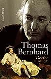 Goethe se muere (Alianza Literaria (Al))