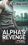 Alpha's Revenge (Project Alpha Book 3)
