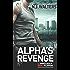 Alpha's Revenge (Project Alpha Book 3)
