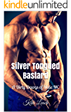 Silver Tongued Bastard: A Dirty Dawgs of Dixie MC