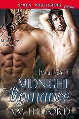 Midnight Romance [Itayu Lake 5] (Siren Publishing Classic ManLove) Kindle Edition