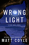 Wrong Light (The Rick Cahill Series Book 5)
