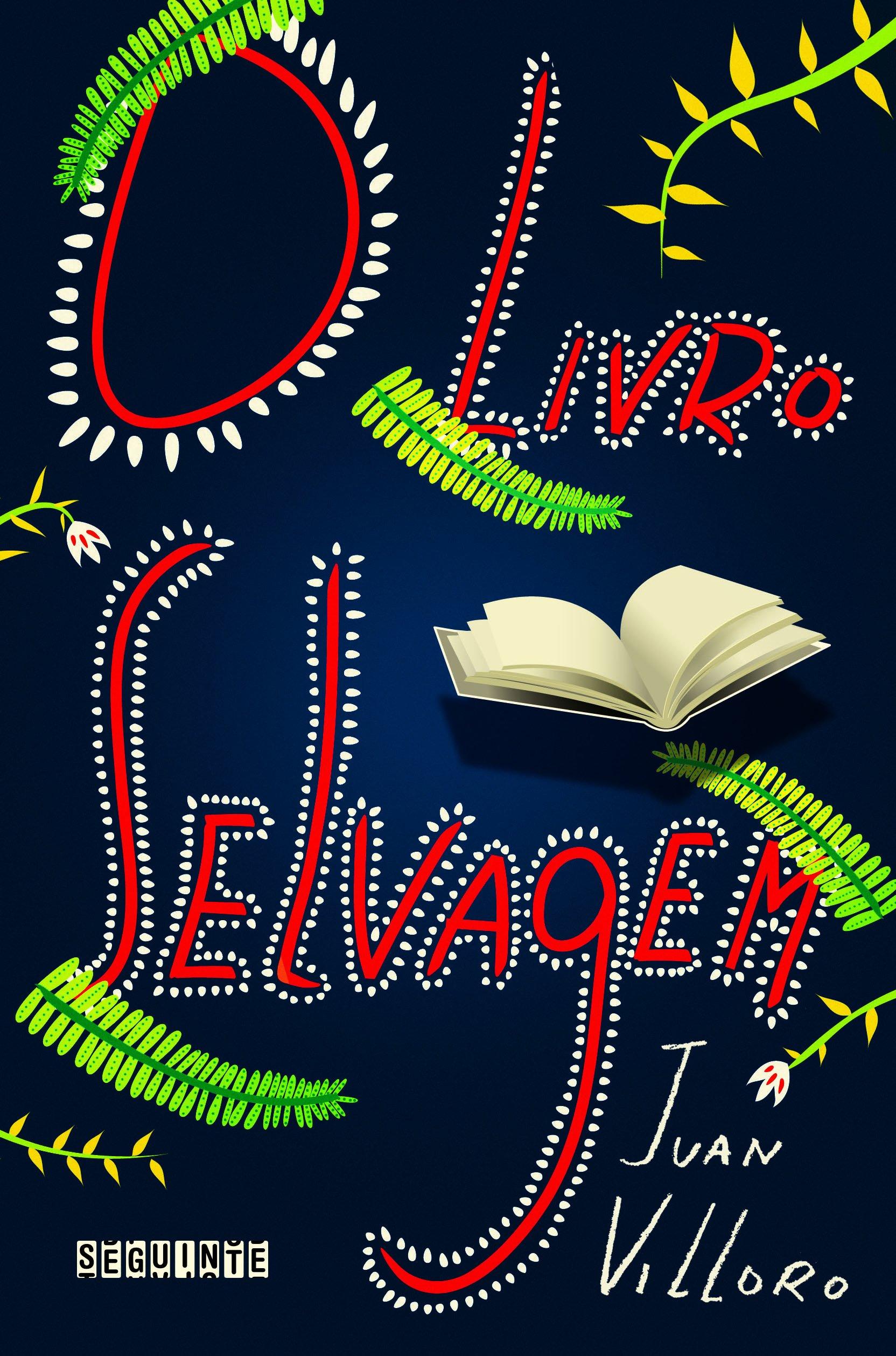 Livro Selvagem (Em Portugues do Brasil): Juan Villoro: 9788535919868: Amazon.com: Books