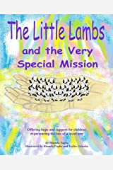 The Little Lambs and the Very Special Mission Kindle Edition