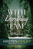 With Everything I Am (The Three Series Book 2) (English Edition)