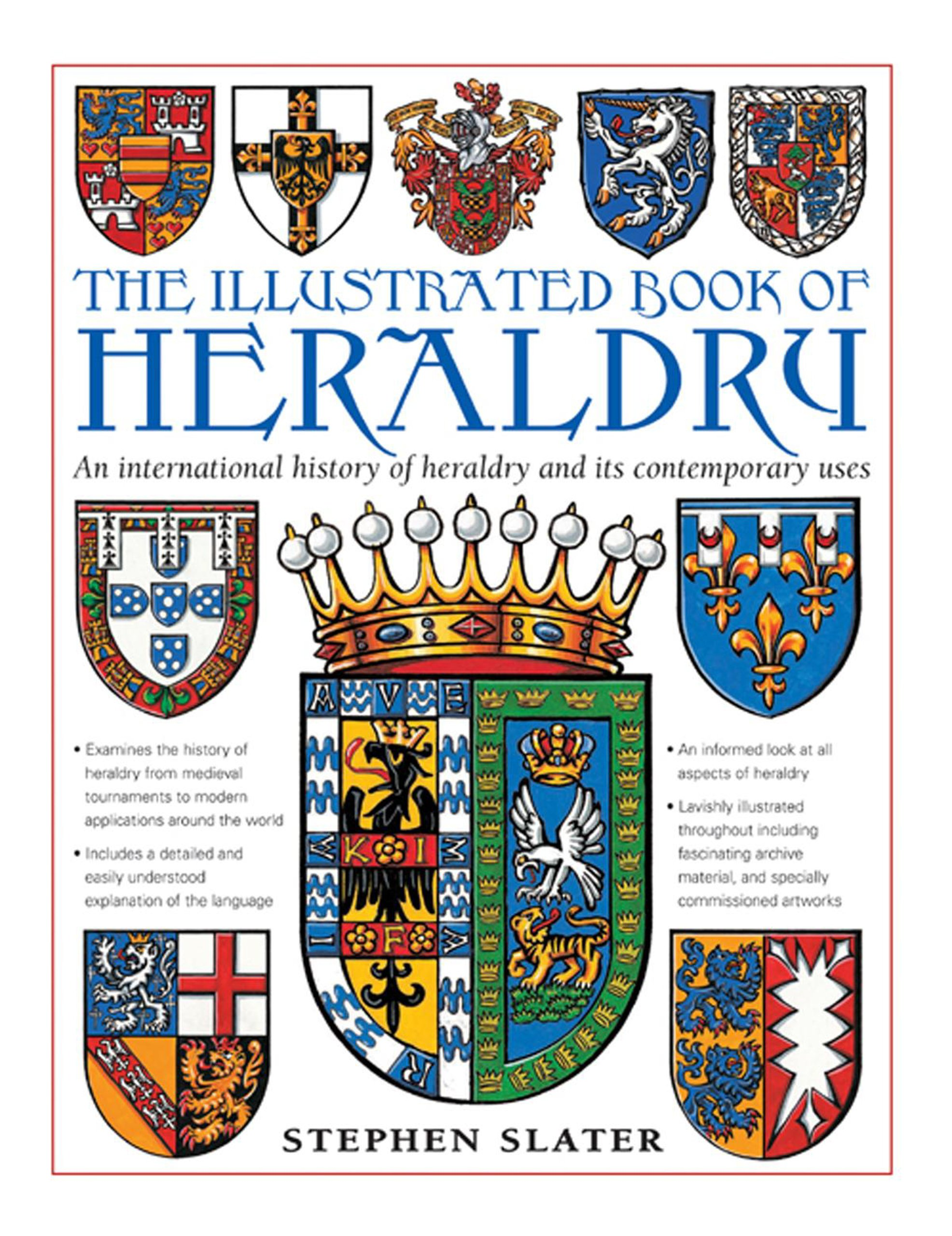 The Illustrated Book Of Heraldry An International History Of