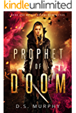Prophet of Doom: Delphi Chronicles Book One (English Edition)