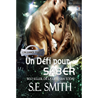 Un Défi pour Saber: L'Alliance, Tome 4 (French Edition)