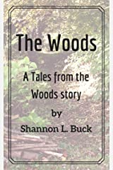 The Woods (Tales from the Woods) Kindle Edition