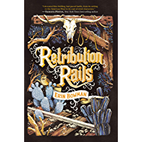 Retribution Rails (English Edition)