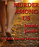 Murder Among Us (The Kate Austen Mystery Series Book 3)