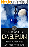 The Tower of Daelfaun (The Tales of Zanoth Book 1)