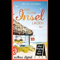 Der kleine Inselladen: Teil 1 - Neubeginn am Meer (German Edition)