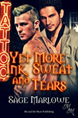 Yet More Ink, Sweat and Tears Kindle Edition